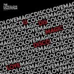 THE LOVE2LOVE SOULSYSTEM - Magic Disco Love (Front Cover)