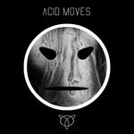 Acid Moves