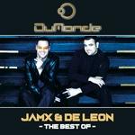 The Best Of JamX & De Leon (Extended Versions)