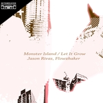 Monster Island/Let It Grow