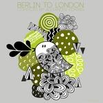Berlin To London