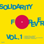 Solidarity Forever Vol I