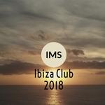 IMS Ibiza Club 2018