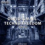 David Ismael Techno Freedom Vol 1 (Sample Pack WAV)
