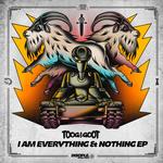 I Am Everything & Nothing EP
