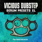 Philosophy: Vicious Dubstep Serum Presets XL (Sample Pack Serum Presets/WAV/MIDI)