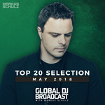 Global DJ Broadcast - Top 20 May 2018