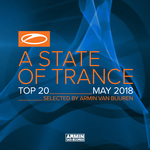 A State Of Trance Top 20: May 2018