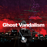 Ghost Vandalism