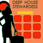 Deep House Stewardess Summer