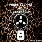 From Techno To Hardtechno 8