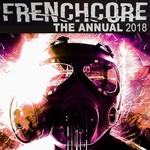 Frenchcore The Annual 2018