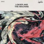 Lokier & The Machine