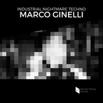 Industrial Nightmare Techno by Marco Ginelli (Sample Pack WAV)