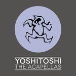 Various: Yoshitoshi/The Acapellas