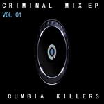 Criminal Mix EP Vol 01