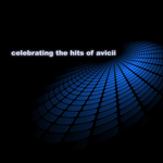 Celebrating The Hits Of Avicii EP