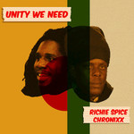 RICHIE SPICE/CHRONIXX - Unity We Need (Front Cover)