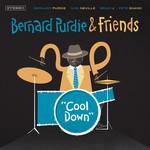 Bernard Purdie & Friends Present: Cool Down