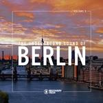 The Underground Sound Of Berlin Vol 5