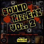 Sl8r/Kid Mix-A-Lot/Fokus/Jahnglist Bwoy: Sound Killerz Vol 2