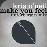 KRIS O'NEIL - Make You Feel (Front Cover)