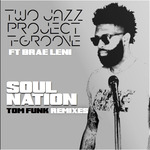 Soul Nation Tom Funk Remixes