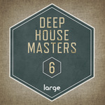 VARIOUS - Deep House Masters 6 (Front Cover)