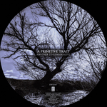 A PRIMITIVE TRAIT - Another To Remain Alive (Front Cover)