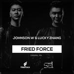 Fried Force