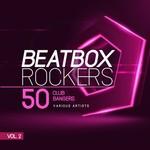 Beatbox Rockers Vol 2 (50 Club Bangers)