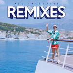 All Inclusive (Remixes)