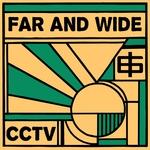 Far & Wide/CCTV