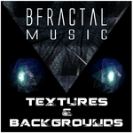 BFRACTAL MUSIC - Textures & Backgrounds (Sample Pack WAV) (Front Cover)