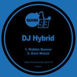 Riddim Runner/Dont Watch