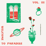 Various: Welcome To Paradise (Italian Dream House 89-93) Vol 3