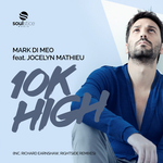 MARK DI MEO feat JOCELYN MATHIEU - 10k High (Front Cover)