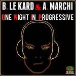 One Night In Progressive