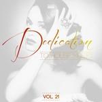 Dedication To House Music Vol 21