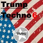 Trump Techno Vol 6