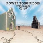 Power Tong Riddim