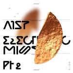 Electronic Mist Pt 2