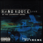 DJ Irene: Hard House Live At The Legendary Arena (Explicit)