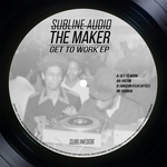 THE MAKER - Get To Work EP (Front Cover)
