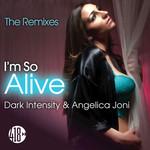 I'm So Alive - The Remixes