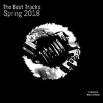 Various: The Best Tracks Spring 2018