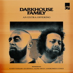 DARKHOUSE FAMILY - An Extra Offering (Remixes) (Front Cover)