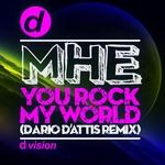 You Rock My World (Dario D'Attis Remix)