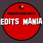 Dancefloor Edits - Edits Mania
