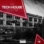 The Tech House Collective Vol 15